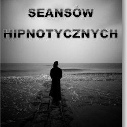 seans hipnotycznych